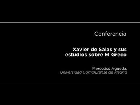 Conferencia: Xavier de Salas y sus estudios sobre el Greco