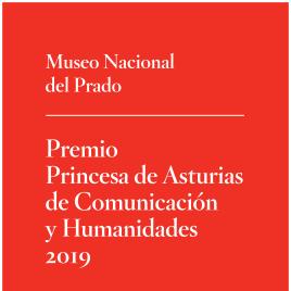 Premio Princesa de Asturias de Comunicación y Humanidades 2019 [Recurso electrónico] / Museo Nacional del Prado
