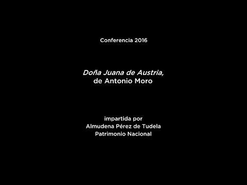 Conferencia: Doña Juana de Austria, de Antonio Moro