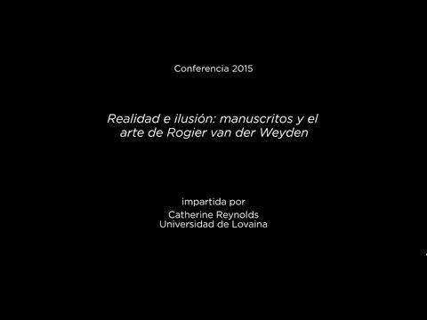 Conferencia: Realidad e ilusión: manuscritos y el arte de Rogier van der Weyden