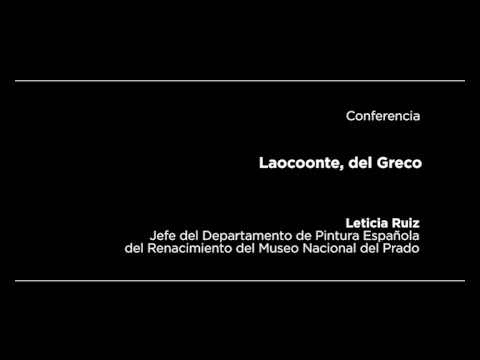 "Conferencia: ""Laocoonte"", del Greco"
