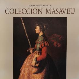 Obras maestras de la Colección Masaveu [Material gráfico].