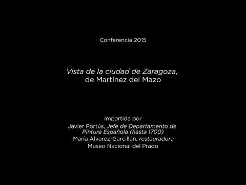 """Conferencia: """"Vista de la ciudad de Zaragoza"""", de Martínez del Mazo"""