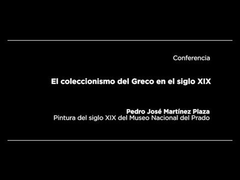 Conferencia: El coleccionismo del Greco en el siglo XIX