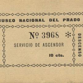 Billete de entrada para el servicio de ascensor del Museo del Prado de [1939-1945]