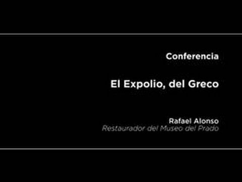 Conferencia: El Expolio, del Greco
