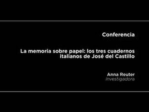 Conferencia: La memoria sobre papel: los tres cuadernos italianos de José del Castillo