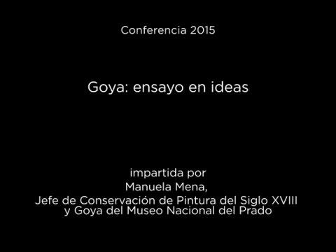 Conferencia: Goya: ensayo en ideas