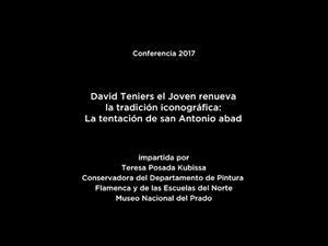 Conferencia: D.Teniers el Joven renueva la tradición iconográfica: La tentación de san Antonio abad