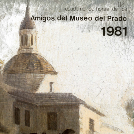 Cuaderno de horas de 1981 de los Amigos del Museo del Prado (calendario)