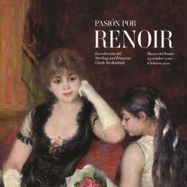 Pasión por Renoir [Material gráfico] : la colección del Sterling and Francine Clark Art Institute.