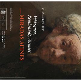 Velázquez, Rembrandt, Vermeer [Recurso electrónico] : miradas afines / Museo Nacional del Prado.